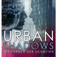 """""""Urban Shadows – Die Farben der Schatten"""" von Joan Darque"""