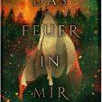 """""""Das Feuer in mir"""" von Christian Milkus"""