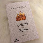 """""""Schund und Sühne"""" von Anna Basener"""